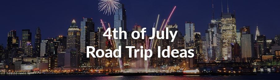 4th of July Road Trip Ideas banner