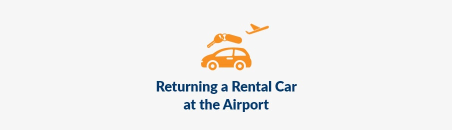 Returning a Rental Car at the Airport