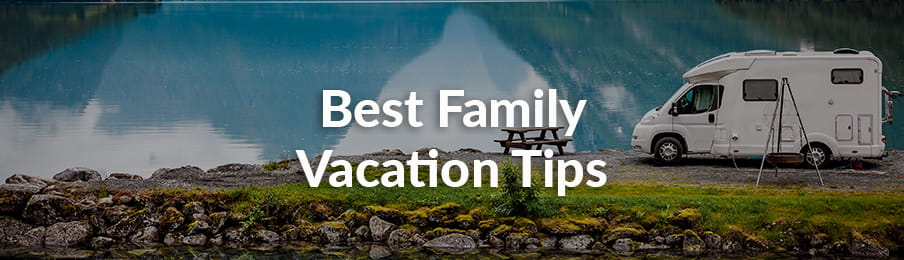Best Family Vacation Tips in the US guide banner