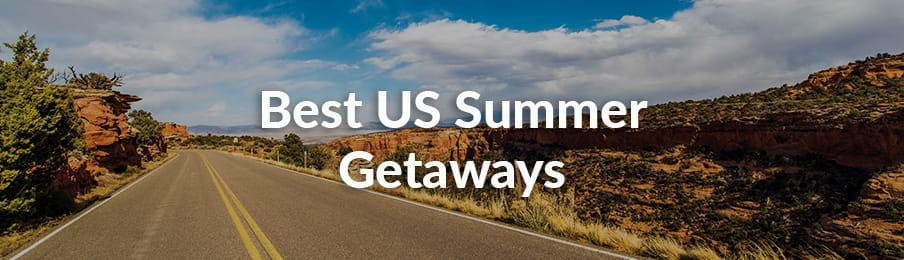 Best US Summer Getaways guide banner