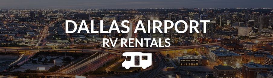 dallas airport rv rentals in the US banner
