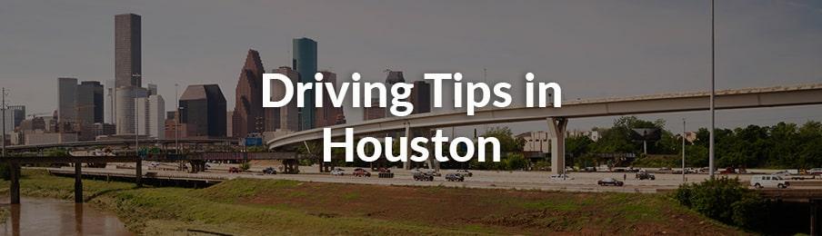 Houston Driving Tips