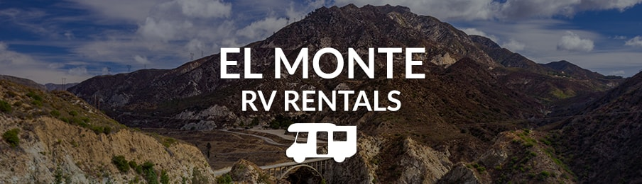 El Monte RV Rentals in the US banner