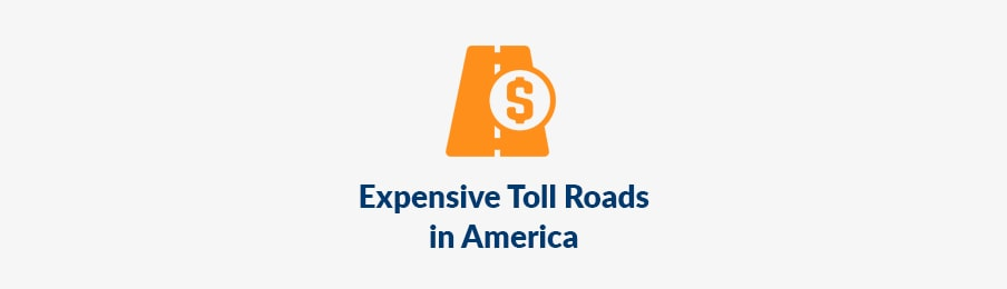 expensive toll roads in america