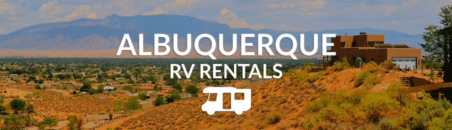 dd5f0b091e Make your way around Albuquerque with an RV or motorhome rental