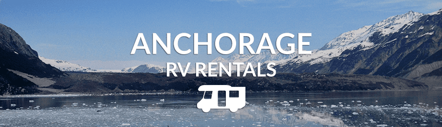 Anchorage RV rentals