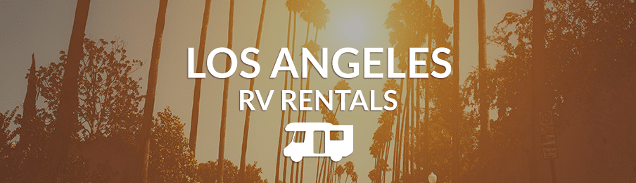 Los Angeles RV Rentals