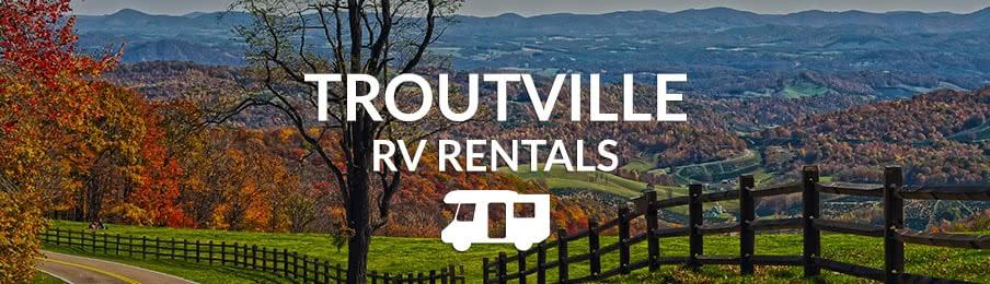 Troutville RV Rentals