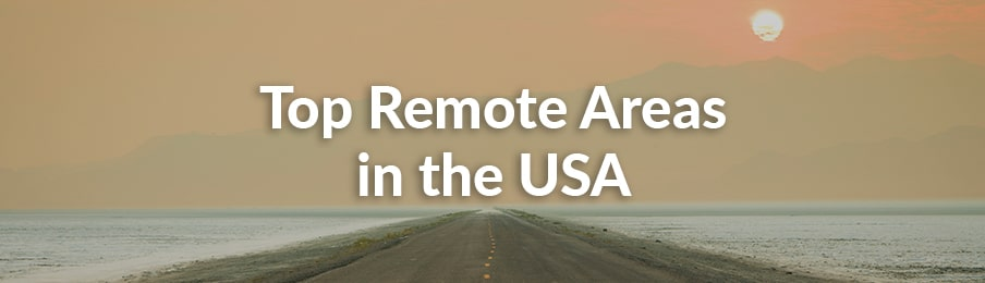 top remote areas in the usa