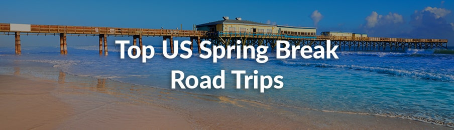 top US spring break road trips