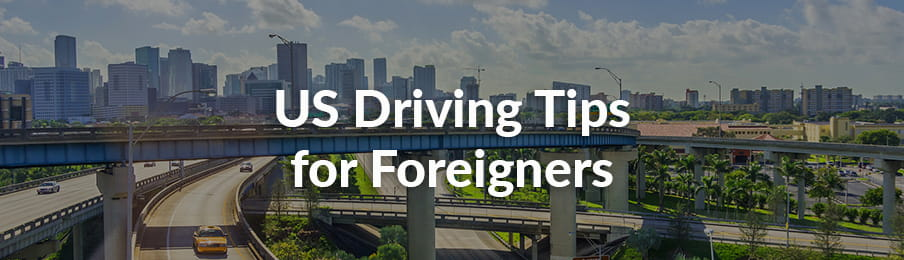 US Driving Tips for Foreigners Guide banner