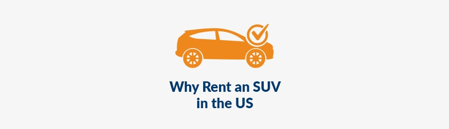 why rent an suv in the us
